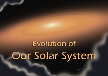 Evolution of Our Solar System