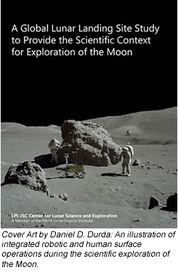 A Global Lunar Landing Site Study to Provide the Scientific Context for Exploration of the Moon book cover