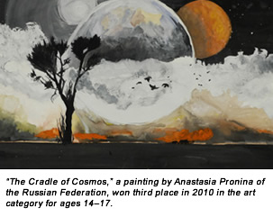 """The Cradle of Cosmos,"" a painting by Anastasia Pronina of the Russian Federation, won third place in 2010 in the art category for ages 14–17."