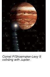 Comet P/Shoemaker-Levy 9 colliding with Jupiter.