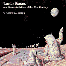 Lunar Bases and Space Activities of the 21st Century