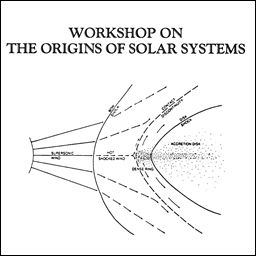 Workshop on the Origin of the Solar System