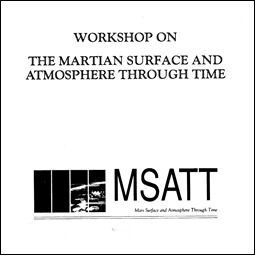 Martian Surface and Atmosphere Through Time (MSATT)