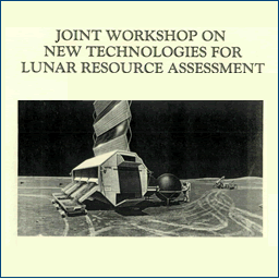 Joint Workshop on New Technologies for Lunar Resource Assessment