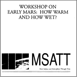 MSATT Workshop on Early Mars
