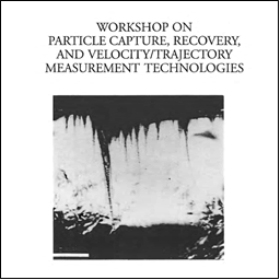 Workshop on Particle Capture, Recovery, and Velocity/Trajectory Measurement Technologies