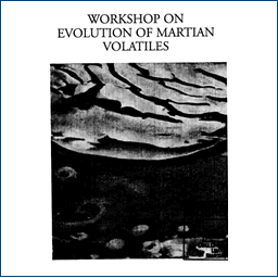 Workshop on Evolution of Martian Volatiles