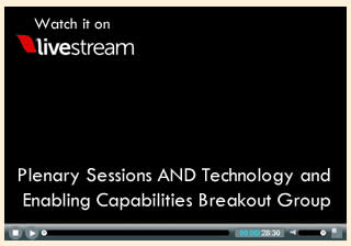 Plenary Sessions and Technology and Enabling Capabilities Breakout Group