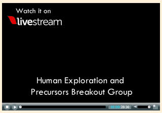 Human Exploration and Precursors Breakout Group